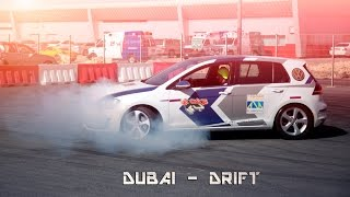 DUBAI DRIFT | AUTODROME