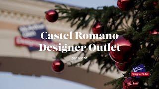 Natale 2018 - Castel Romano Designer outlet