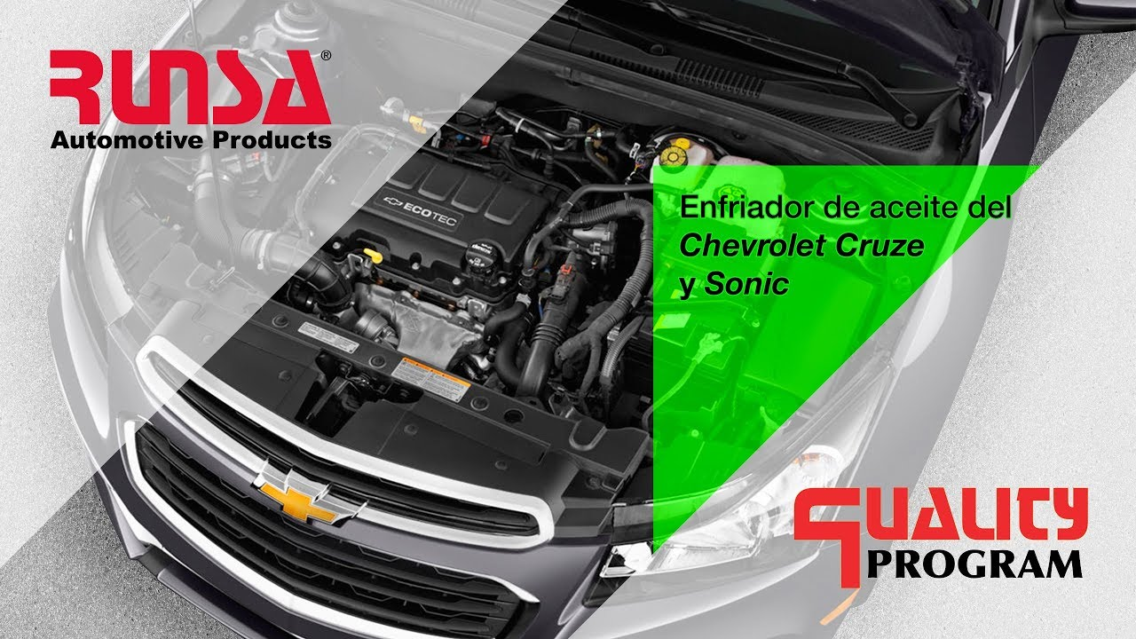 Enfriador De Aceite Del Chevrolet Cruze Sonic Youtube