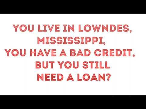 Bad Credit Loans Lowndes Mississippi