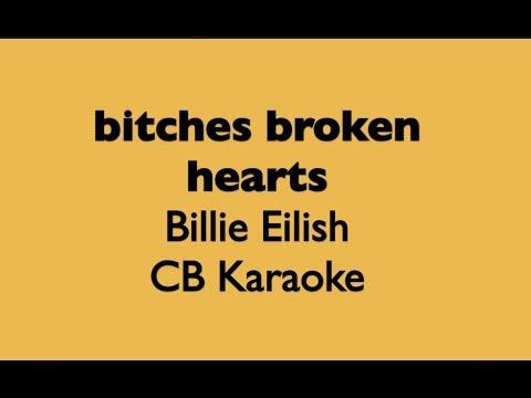 bitches broke hearts KARAOKE Billie Eilish