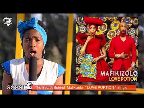 Hot Gossip : The Secret Behind  Mafikizolo ( LOVE PORTION ) Hit Single