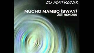 DJ MATRONIX Feat. SHAFT - Mucho Mambo (2011 Club Remix) [Preview HQ]