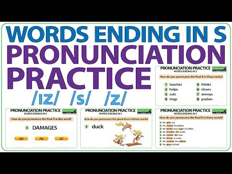 English Pronunciation Practice - How Do You Pronounce Words Ending In S?