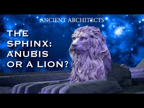 The Sphinx was NOT Anubis - it WAS a Lion | Ancient Architects