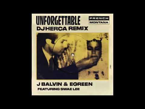 French Montana ft. J Balvin & Egreen - Unforgettable DjHerca Remix