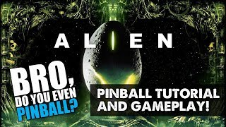 """ALIEN pinball (Heighway, 2017) 12/28/17 """"Bro, do you even pinball?"""