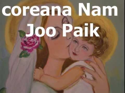 Santa Maria Parte 4 (성모 마리아) - Nam Joo Paik (백남주)