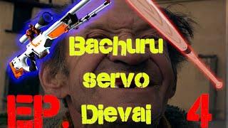CS:GO Bachuru servo dievai Ep. 4