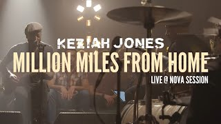 Keziah Jones - Million Miles From Home (Live @ Nova Session)