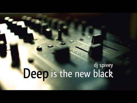 Deep is the new black a deep house mix by dj spivey for Deep house music djs
