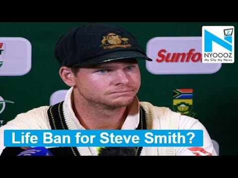 Steve Smith Could Face Lifetime Ban  Sports Breaking   NYOOOZ TV