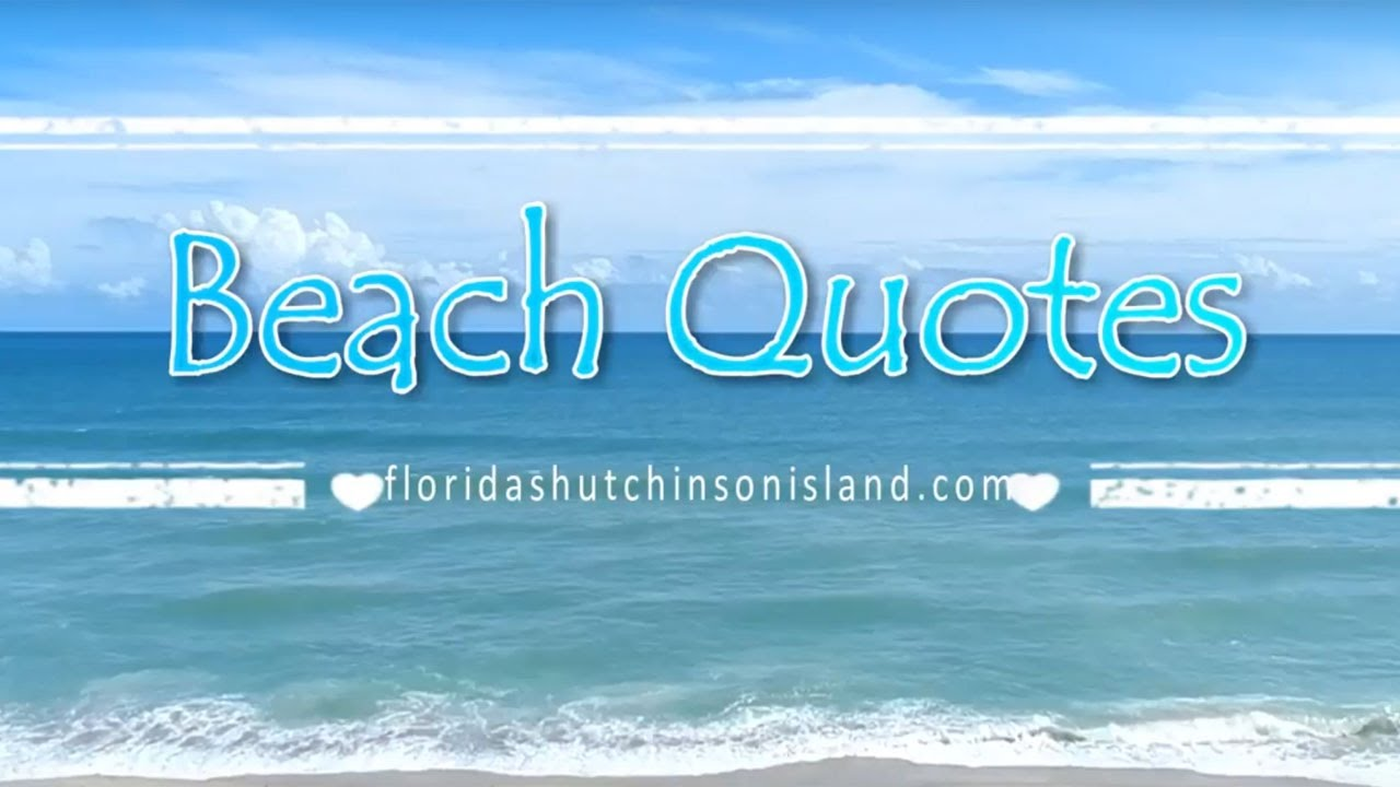 Beach Quotes   Inspirational Sayings With Beach And Ocean Waves [HD]