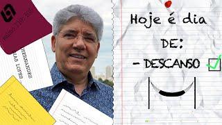 DESCANSO / HOJE É DIA - 016