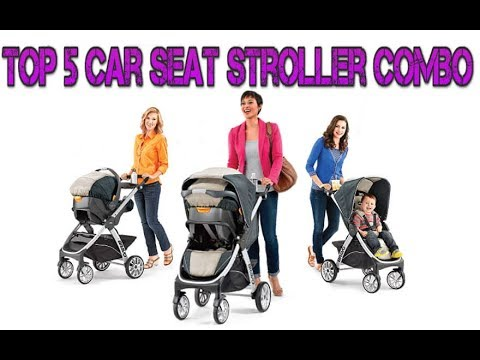 best-baby-travel-system-strollers-for-newborns-in-2018---top-5-car-seat-stroller-combo