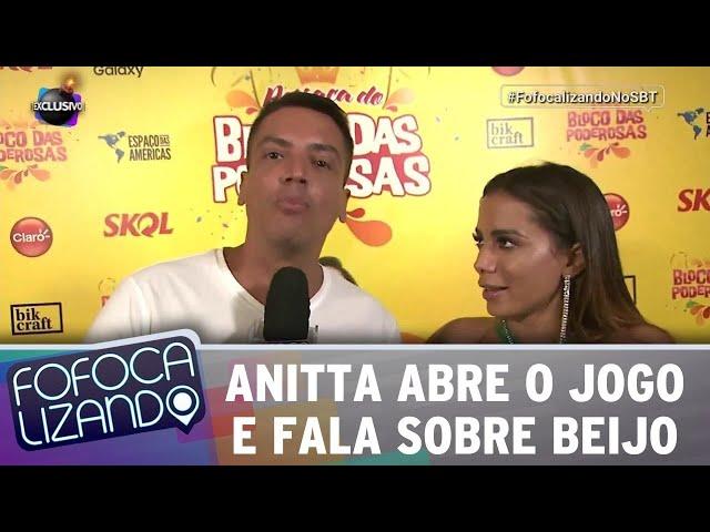 Anitta abre o jogo e fala sobre beijo com Neymar | Fofocalizando (12/03/19)