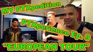 Pentatonix The PTXperience Episode 9 European Tour REACTION