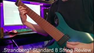 Strandberg Boden Standard 8 String REVIEW!