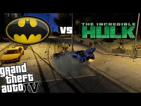 GTA IV Batman Mod vs Hulk Mod - Batmobile vs The Incredible Hulk