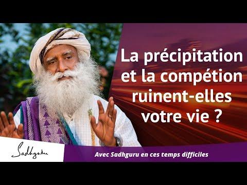 La précipitation et la compétition ruinent-elles votre vie ? | Sadhguru Français