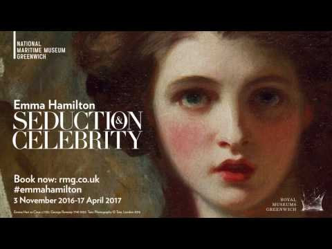 Emma Hamilton: Seduction and Celebrity - National Maritime Museum