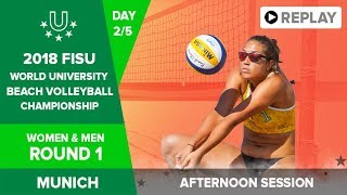 Beach Volleyball - Round 1 - 2018 FISU World University Championship - Day 2 - Afternoon Session