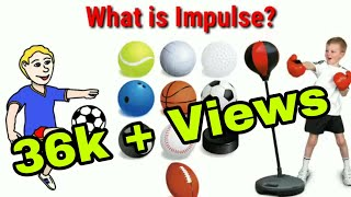 What is Impulse?|Relationship Between Impulse and Momentum|How to calculate impulse|Physics|Examples