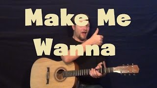 Make Me Wanna Thomas Rhett Easy Guitar Lesson How to Play Tutorial