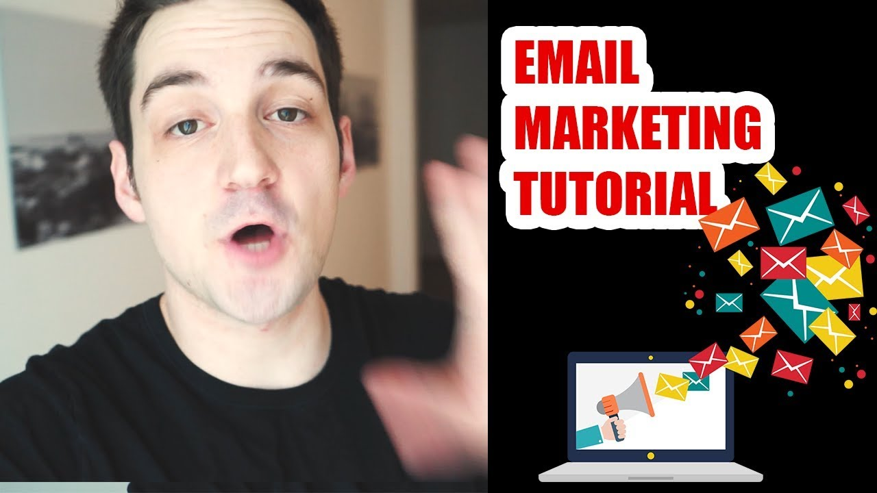 Email Marketing For Beginners - Tutorial 2018