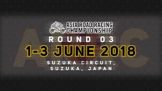 ARRC 2018 Round 3 Preview: Suzuka Circuit, Japan