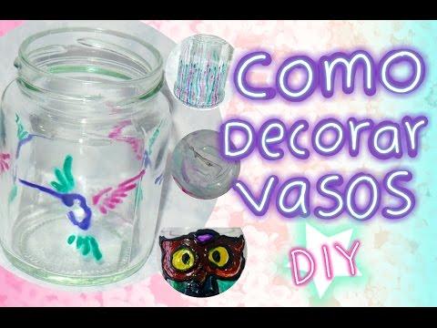 Recicla Y Decora Tus Vasos