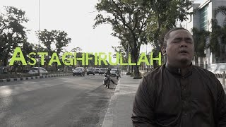 OPICK - ASTAGFIRULLAH (COVER DPLUST)