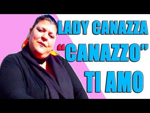 Lady Canazza Santina - Canazzo ti amo | Awed™