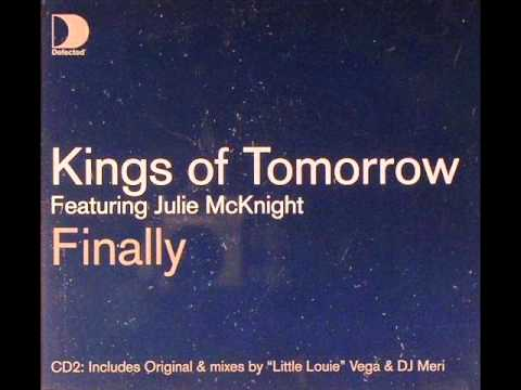 Kings of Tomorrow- Finally