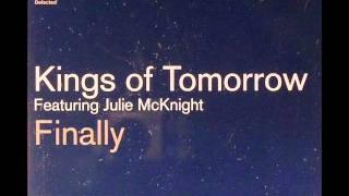 Kings of Tomorrow- Finally