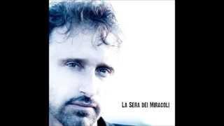 Lorenzo Campani - La Sera Dei Miracoli