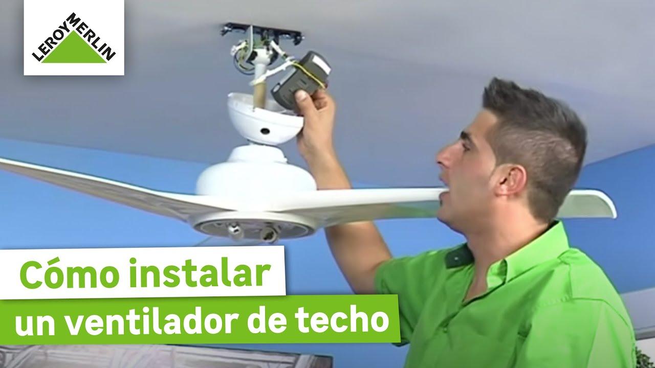 Instalar un ventilador de techo leroy merlin youtube - Tulipas para ventiladores de techo ...