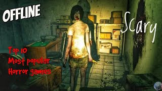 ¦¦Top 10 most popular Horror games on Android /Ios /ppsspp So Download these link in Discription ¦¦