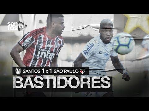 SANTOS 1 X 1 SÃO PAULO | BASTIDORES | BRASILEIRÃO (16/11/19)
