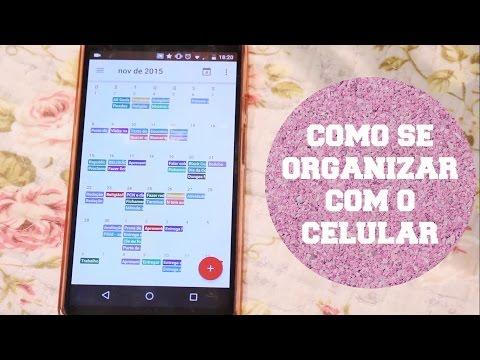 Como se organizar com o celular - App e dicas