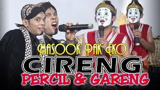 Video Percil & Gareng [CIRENG] Pak eko Kasih Nama Masookkk Dheekk download MP3, 3GP, MP4, WEBM, AVI, FLV Mei 2018