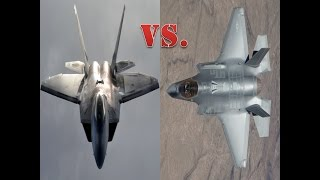 "The F-22 Raptor Vs. The F-35 Lightning II ""The Battle of Fifth Gen Continues"""