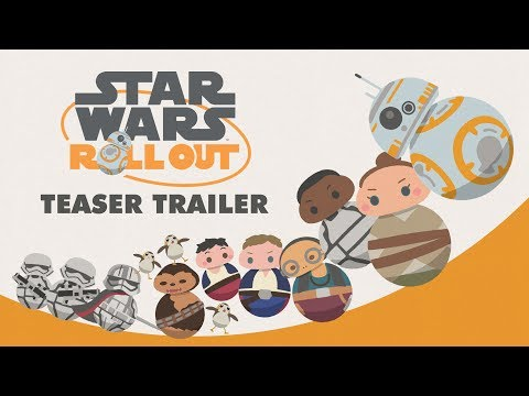 Star Wars Roll Out Teaser