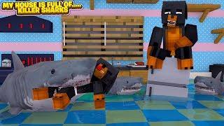 Minecraft MY HOUSE IS FULL...... KILLER SHARKS!!