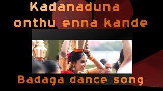 Badaga Song |KADANADUNA|Badaga Dance Song