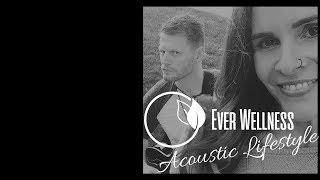 Wagon Wheel- Ever Wellness Acoustic Lifestyle