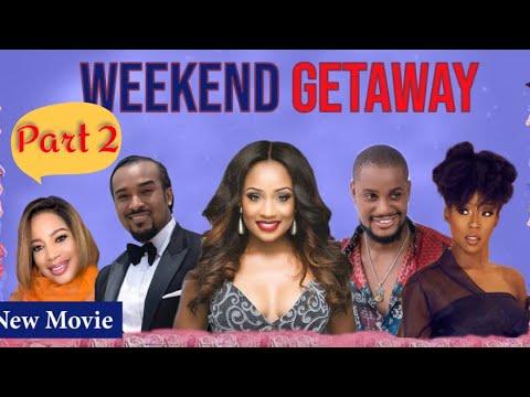 Download WEEKEND GETAWAY 2! FULL NIGERIAN MOVIE PART 2 - CLASSIC MULTI-AWARD WINING NOLLYWOOD BLOCKBUSTER