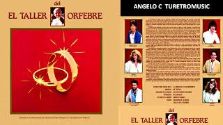 EL TALLER DEL ORFEBRE (  LP COMPLETO )  1.984