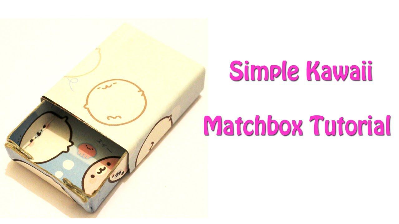 DIY Kawaii Matchbox TutorialYouTube
