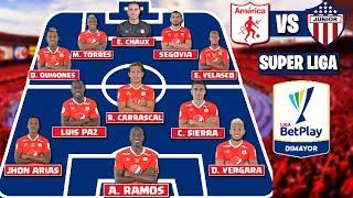 TITULAR Del América de Cali Para Enfrentar Al Junior | FINAL Superliga